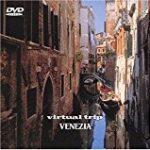 ヴェネチアへ行きたい